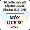 Đề thi học sinh giỏi tỉnh Cà Mau lớp 9 năm 2011 môn Lịch sử
