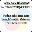 Công văn 2268/TCHQ-CCHĐH