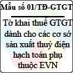 Mẫu số 01/TĐ-GTGT: Tờ khai thuế giá trị gia tăng (dành cho các cơ sở sản xuất thủy điện hạch toán phụ thuộc EVN)
