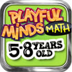 Playful Minds: Math (5-8 years old) for iOS