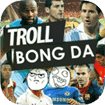 Troll bóng đá HD for iPad