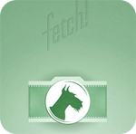 Fetch - What is your dog?