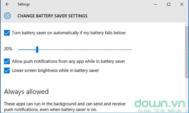 Tùy chỉnh trong mục Change battery saver settings